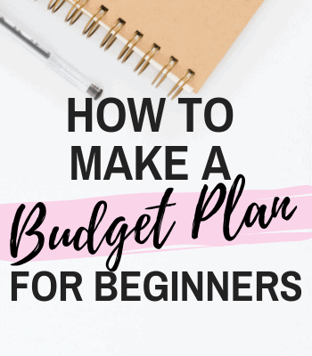 How to Make a Fail-Proof Easy Beginner Budget Plan (in 7 Simple Steps)