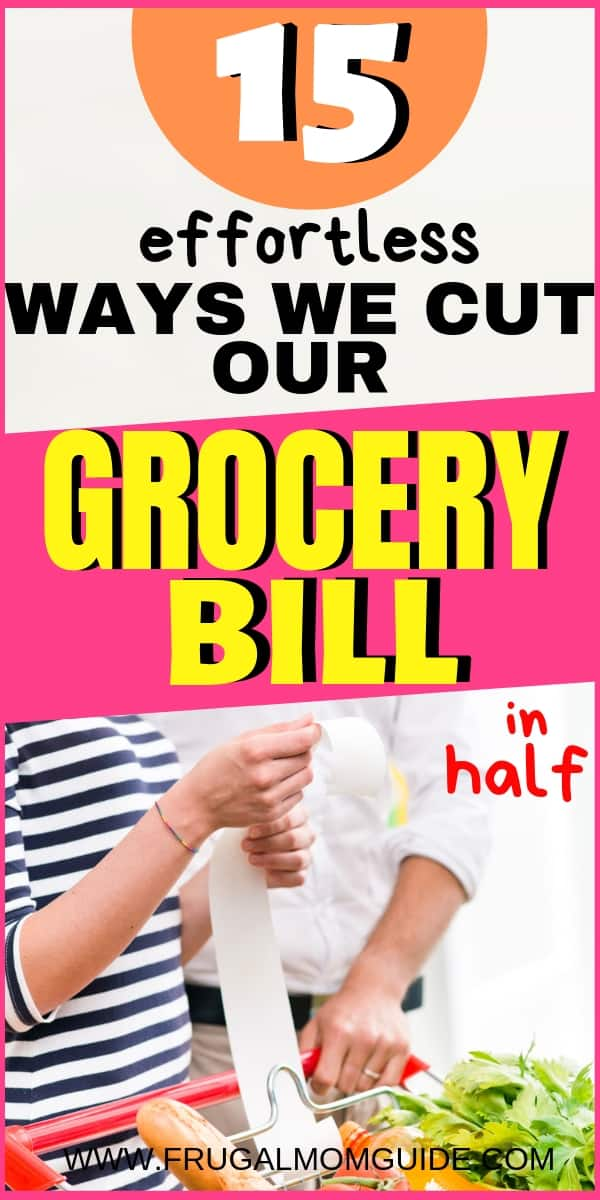 how to cut your grocery bill in half pin
