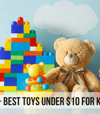 17+ Unique Toys Under $10 (That will Entertain Kids for Hours)