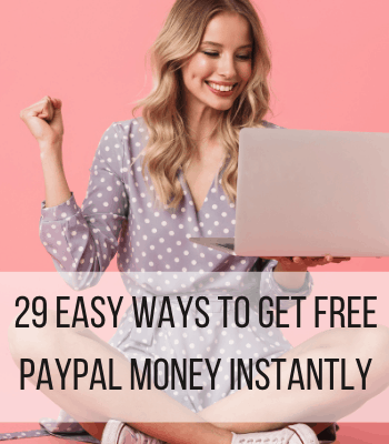 get free paypal money instantly no surveys feature